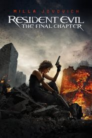 Resident Evil: The Final Chapter (2016)