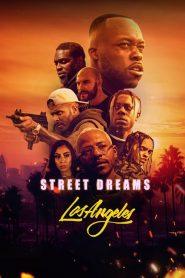 Street Dreams Los Angeles (2018)