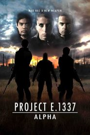 Project E.1337: ALPHA (2018)