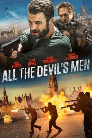 All the Devil's Men (2018)