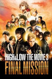 High and Low: The Movie 3 – Final Mission (2017)