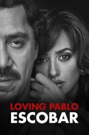 Loving Pablo (2018)