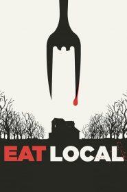 Eat Locals (2017)
