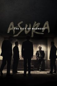 Asura: The City of Madness (2016)