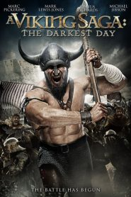 A Viking Saga: The Darkest Day (2013)