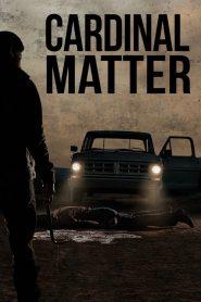 Cardinal Matter (2015)