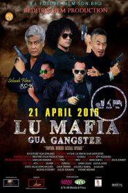 Lu Mafia Gua Gangster (2016)