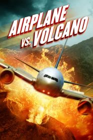 Airplane vs. Volcano (2014)
