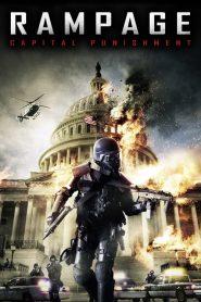 Rampage: Capital Punishment (2014)