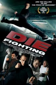 Die Fighting (2014)